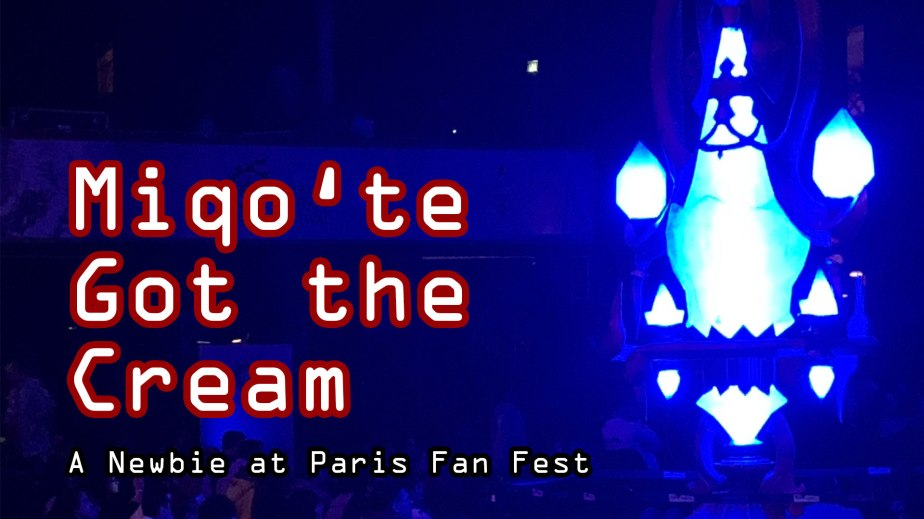 Feature | Miqo'te Got The Cream – A Newbie At Final Fantasy XIV Fan Fest Paris 2019