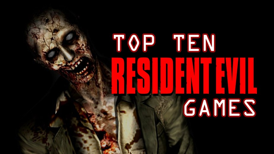 Feature | My Top 10 Resident EvilGames